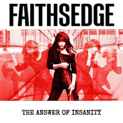 faithsedge-theanswerofinsanity