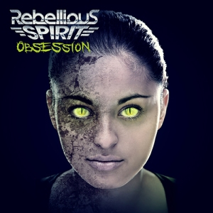 rebelliousspirit-obsession