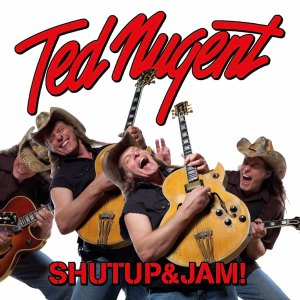 TED NUGENT_Shutup&Jam! COVER