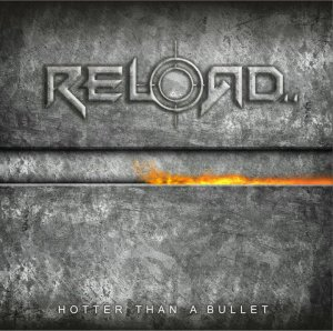 Reload - Hotter Than A Bullet Cover