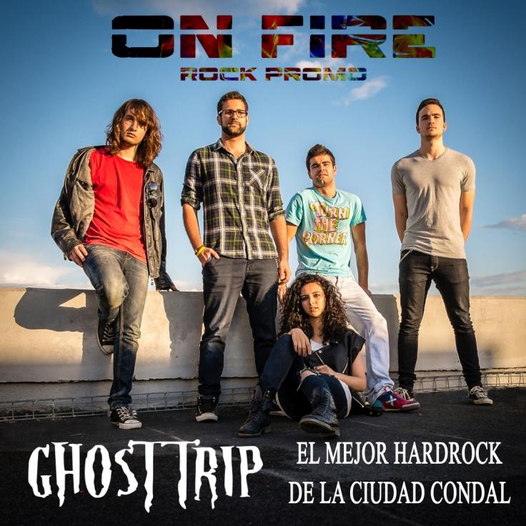 Ghost Trip y On Fire