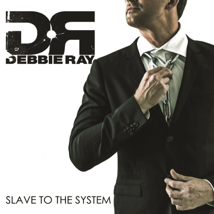 Debbie_Ray_-_Slave_To_The_System_Booklet_Cover_1500_x_1500