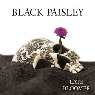 Black_Paisley_-_Late_Bloomer_cover
