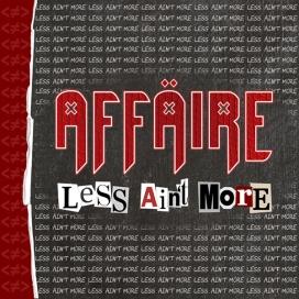 AFFÄIRE - Less Ain't More CD cover.jpg