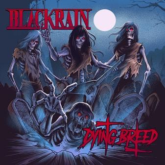 BlackRain_DyingBreed_500px.jpg